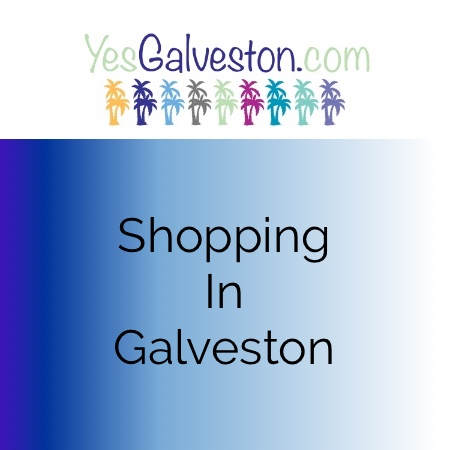 Shopping in Galveston TX